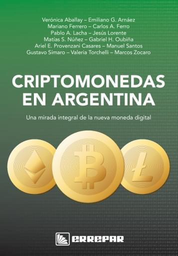 Criptomonedas En Argentina: Una Mirada Integral De La Nueva Moneda Digital