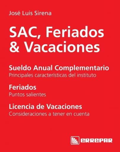 SAC, Feriados & Vacaciones