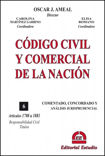 Tomo 6. Responsabilidad Civil. Títulos. CCCN Comentado