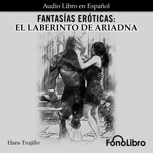 Fantasías Eróticas. El Laberinto de Ariadna