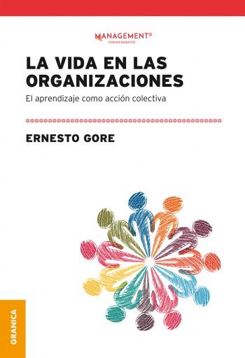 Vida En Las Organizaciones, La