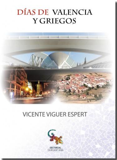 DÍAS DE VALENCIA Y GRIEGOS