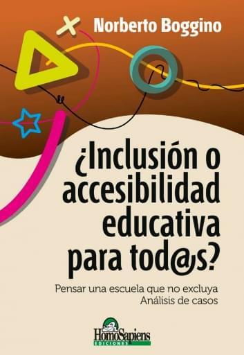¿Inclusión o accesibilidad educativa para tod@s?