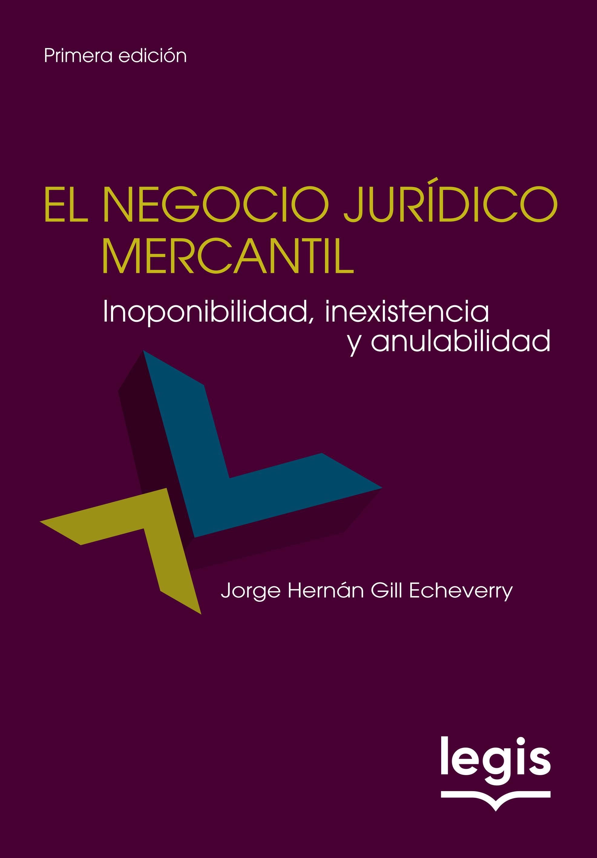 El Negocio Jurídico Mercantil 1a ed