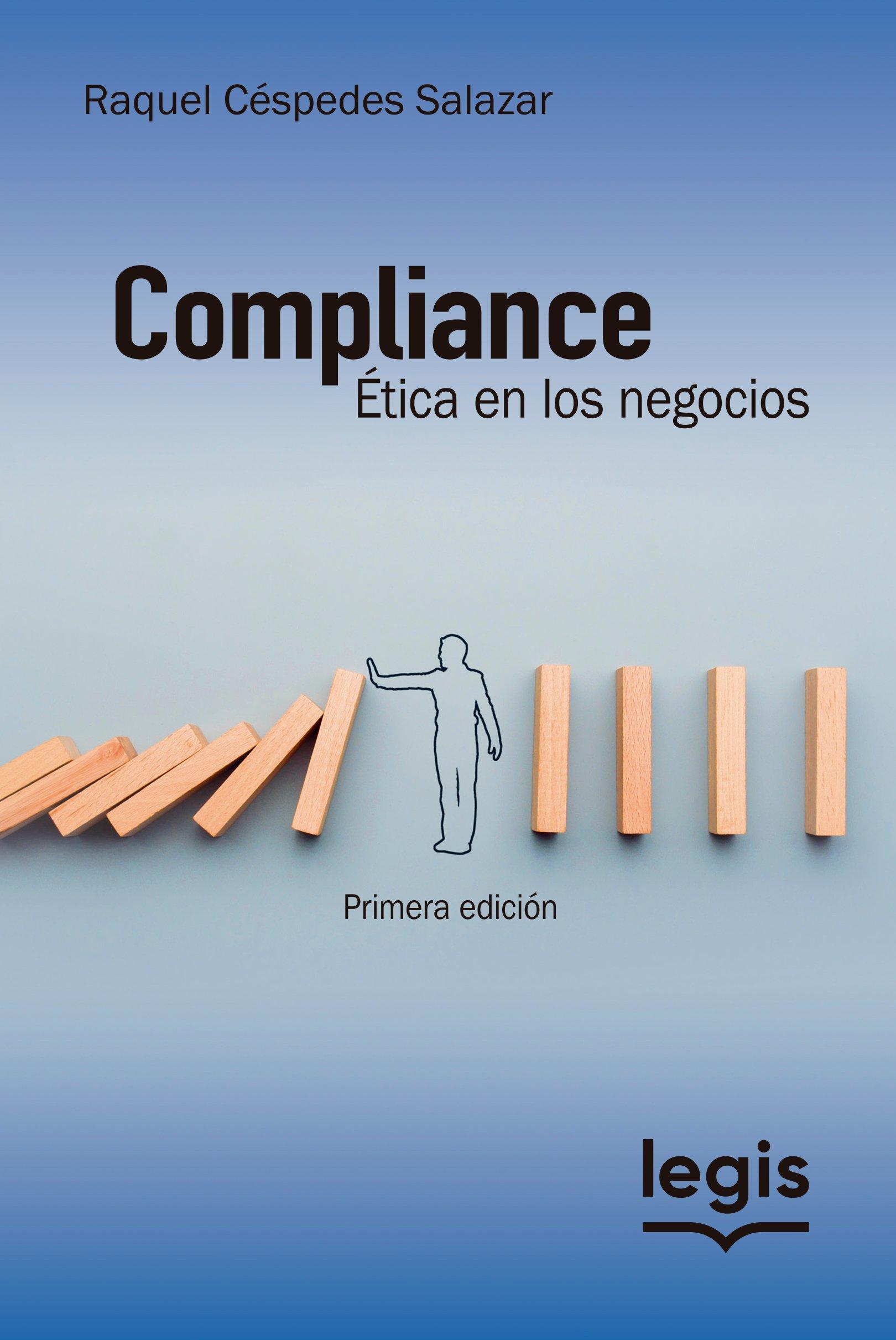 Compliance: Ética en los negocios 1a ed