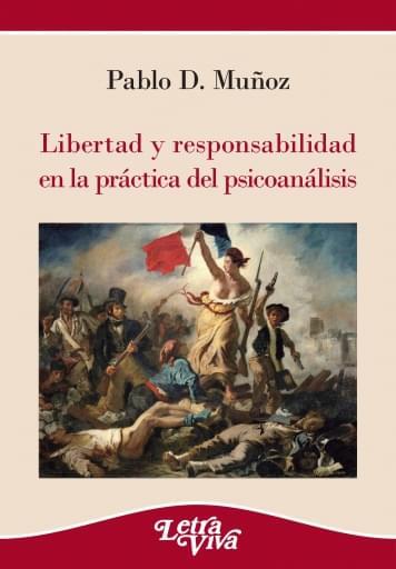 Libertad y responsabilidad en la práctica del psicoanálisis