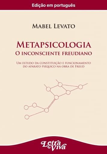 Metapsicologia. O inconsciente freudiano (Edição em português)