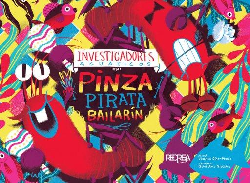 Investigadores acuáticos en Pinza Pirata bailarín