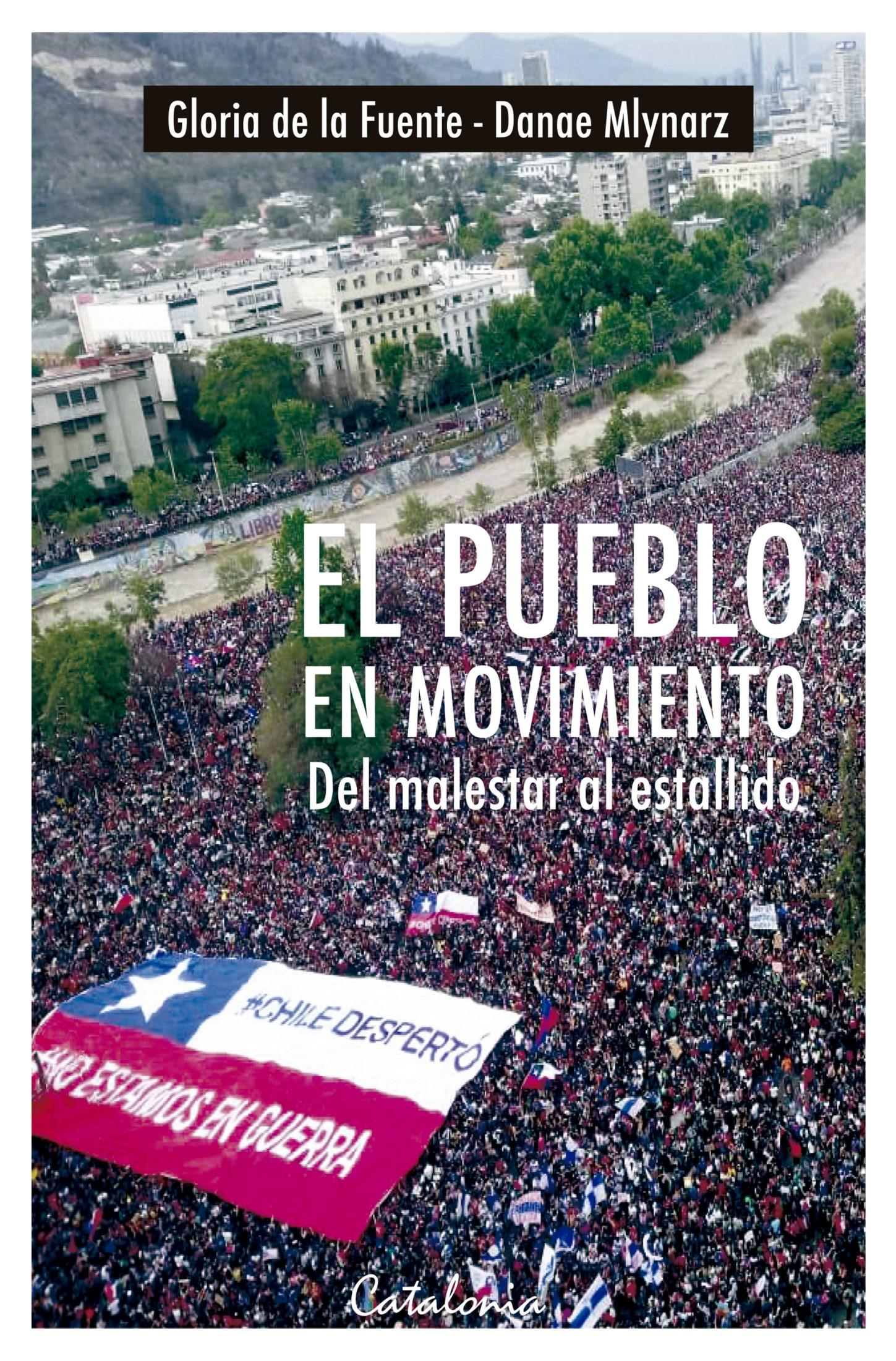 El pueblo en movimiento: Del malestar al estallido