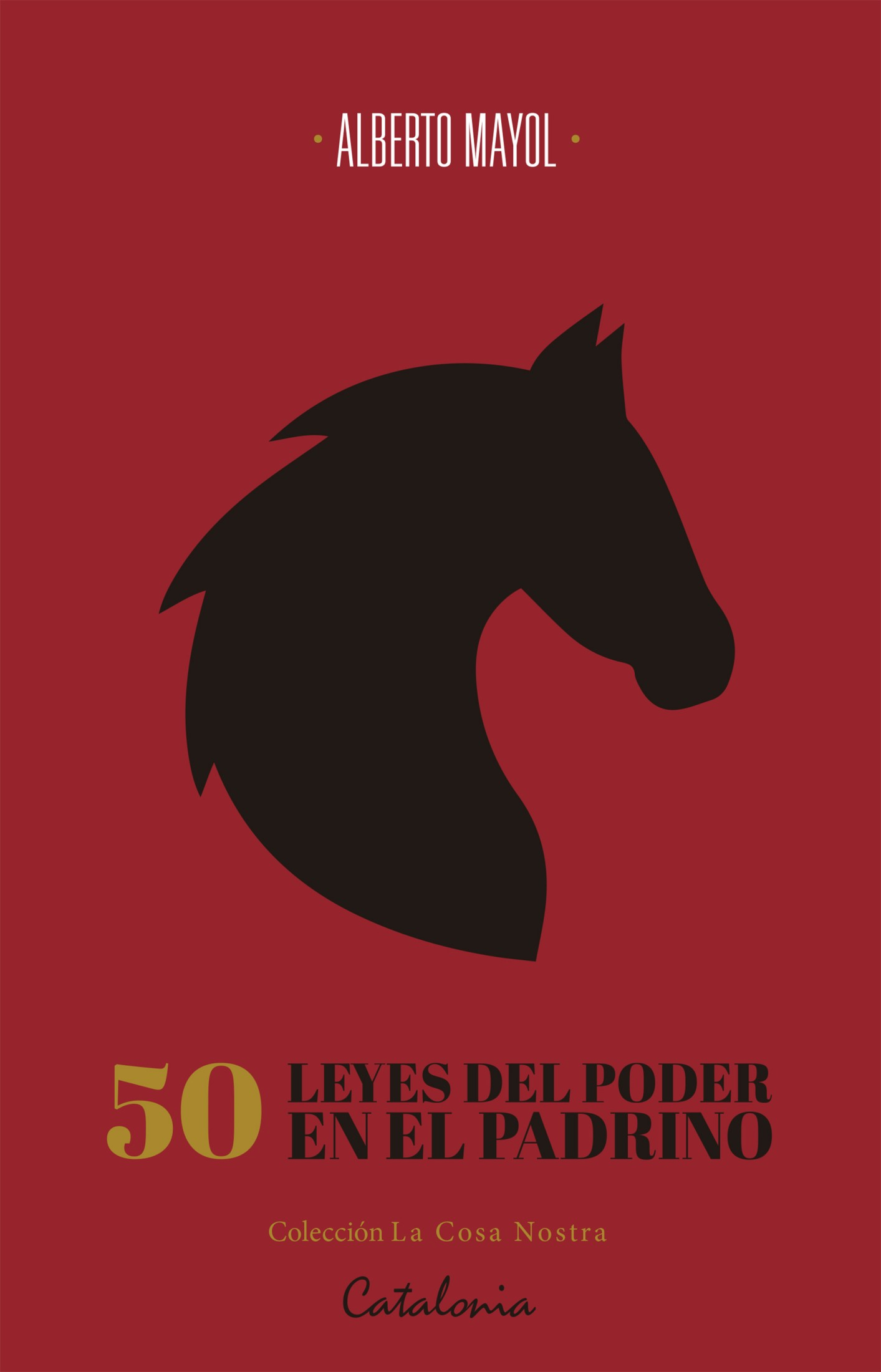 50 leyes del poder en El Padrino: De Maquiavelo a Coppola a través de Puzo