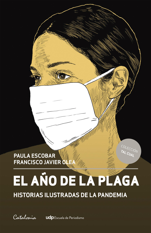 El año de la plaga: Historias ilustradas de la pandemia