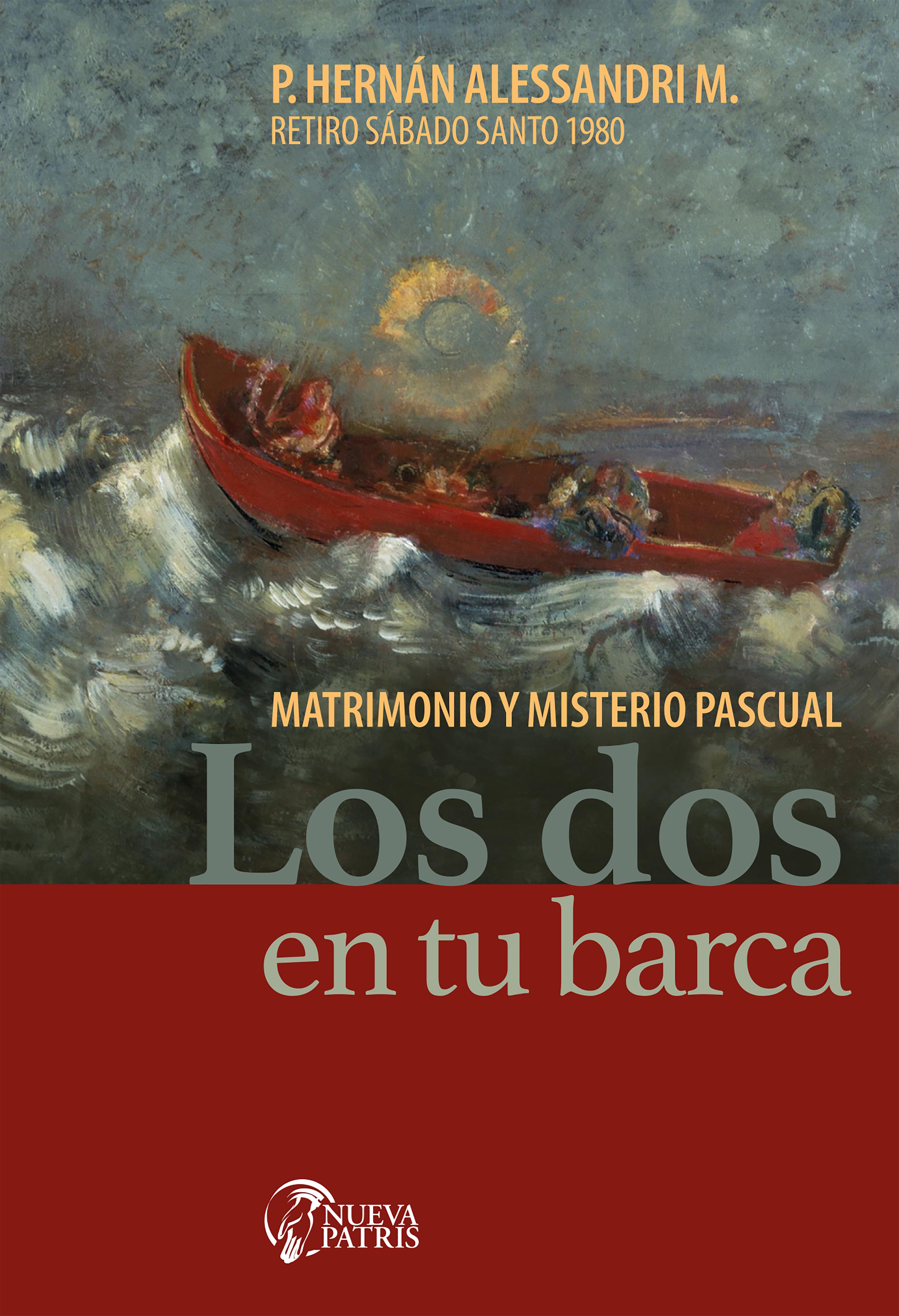 Los dos en tu barca: Matrimonio y Misterio Pascual