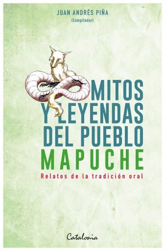 Mitos y Leyendas del pueblo mapuche