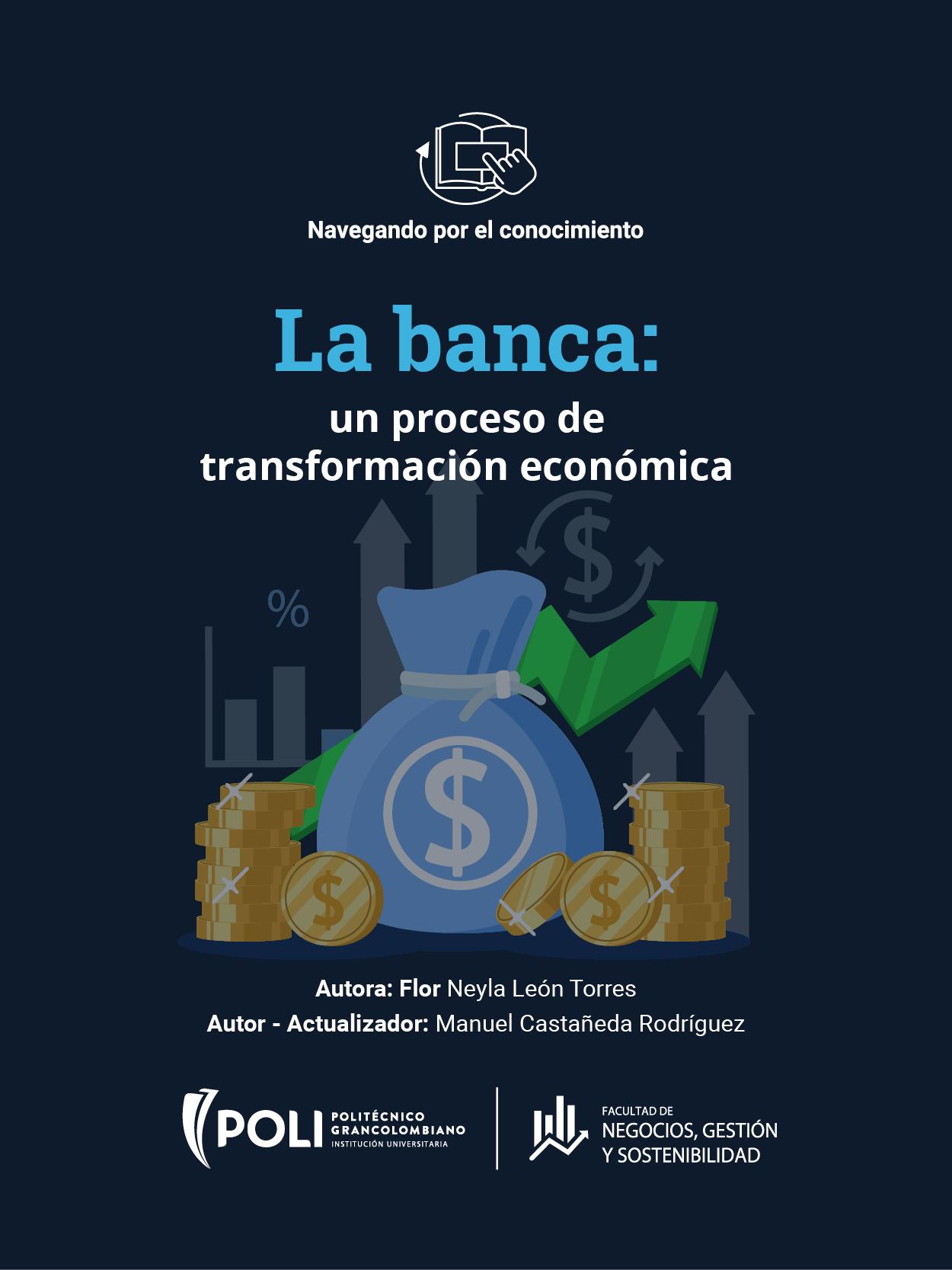 La banca, un proceso de transformación económica