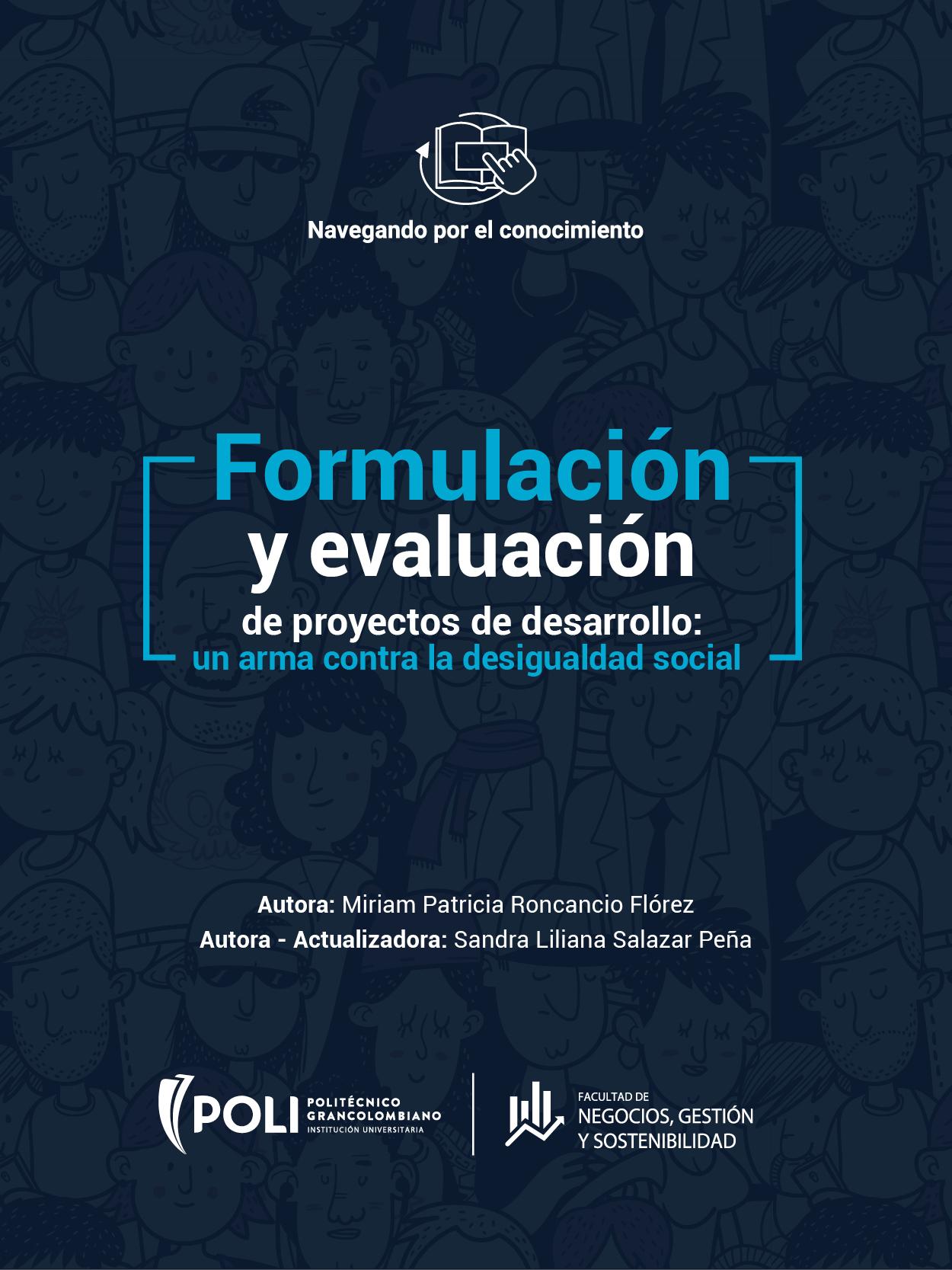 Formulación y evaluación de proyectos de desarrollo: un arma contra la desigualdad social