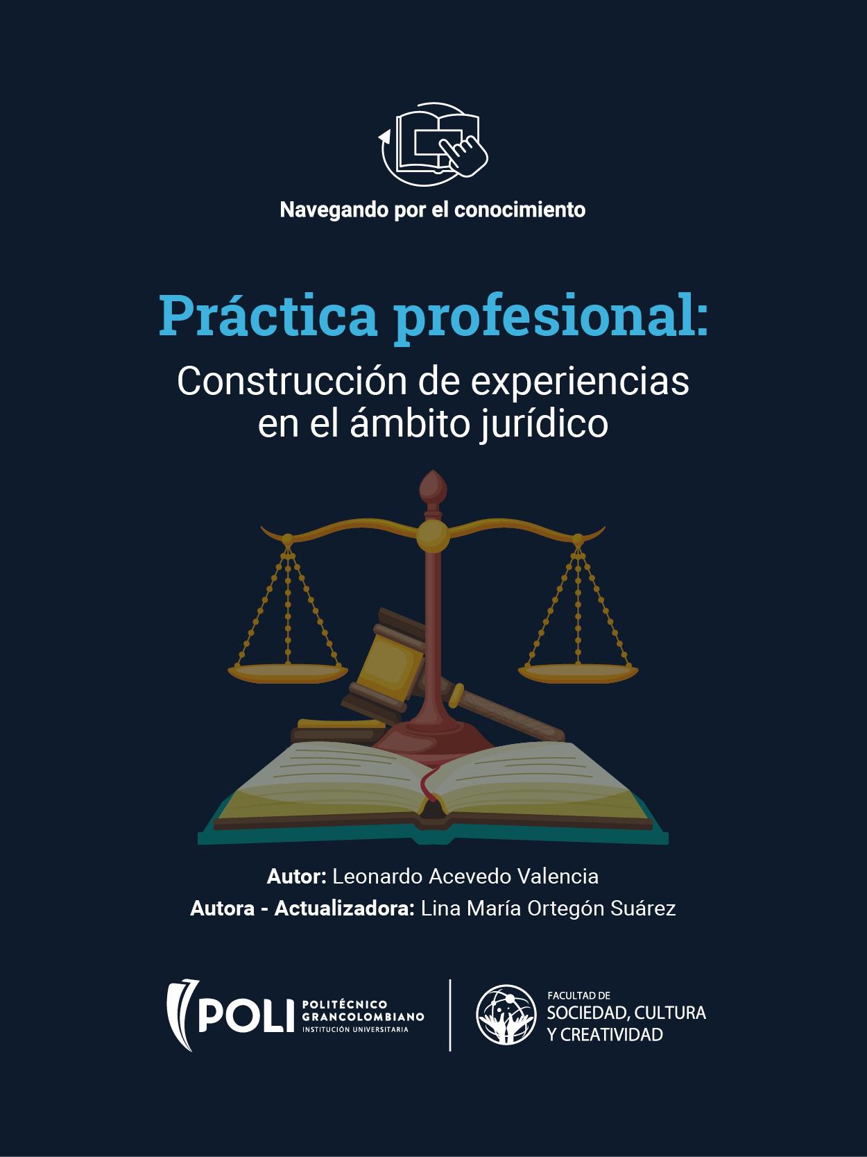 Práctica profesional: construcción de evidencias en el ámbito jurídico