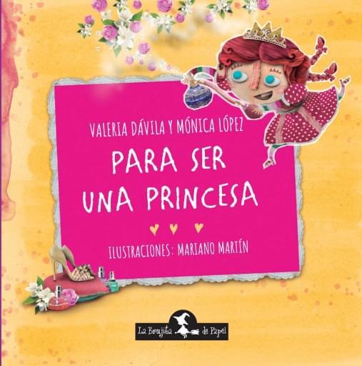Para ser una princesa