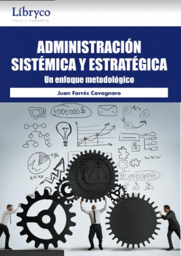 Administración Sistémica y Estratégica (2da Edición)