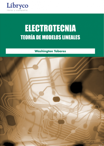 Electrotecnia: Teoría de Modelos Lineales