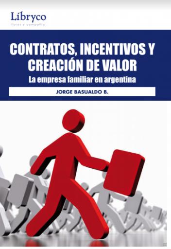 Contratos, Incentivos y Creación de Valor