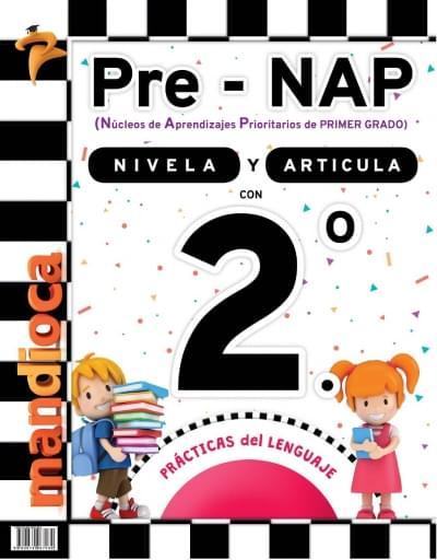 Pre-NAP - Libro nivelador 2.º - Prácticas del Lenguaje