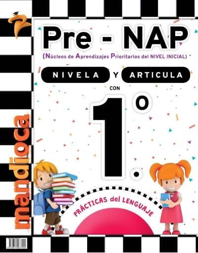 Pre-NAP - Libro Nivelador 1.º - Prácticas del lenguaje