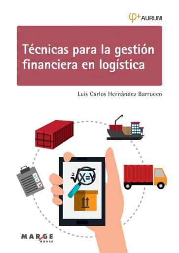 Técnicas para la gestión financiera en logística. Aurum 1A