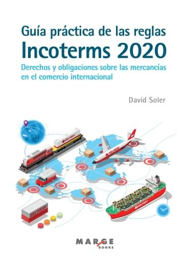 Guia practica de las reglas incoterms 2020