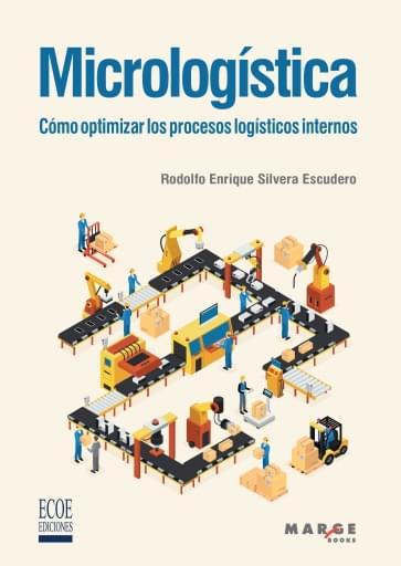 Micrologística. Cómo optimizar los procesos logísticos internos