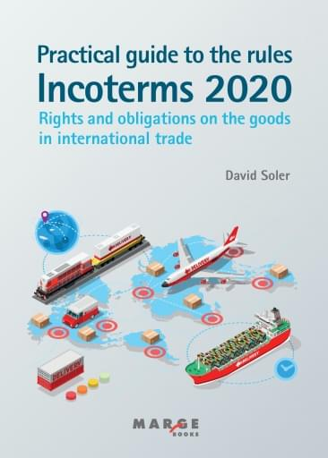 Practical guide to the Incoterms 2020 rules