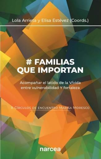 # Familias que importan Acompañar el latido de la V/vida entre vulnerabilidad Y fortaleza