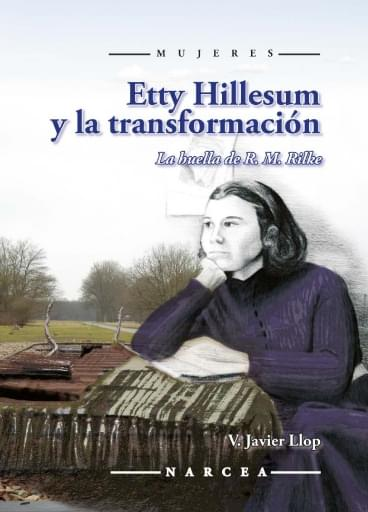 Etty Hillesum y la transformación. La huella de R. M. Rilke