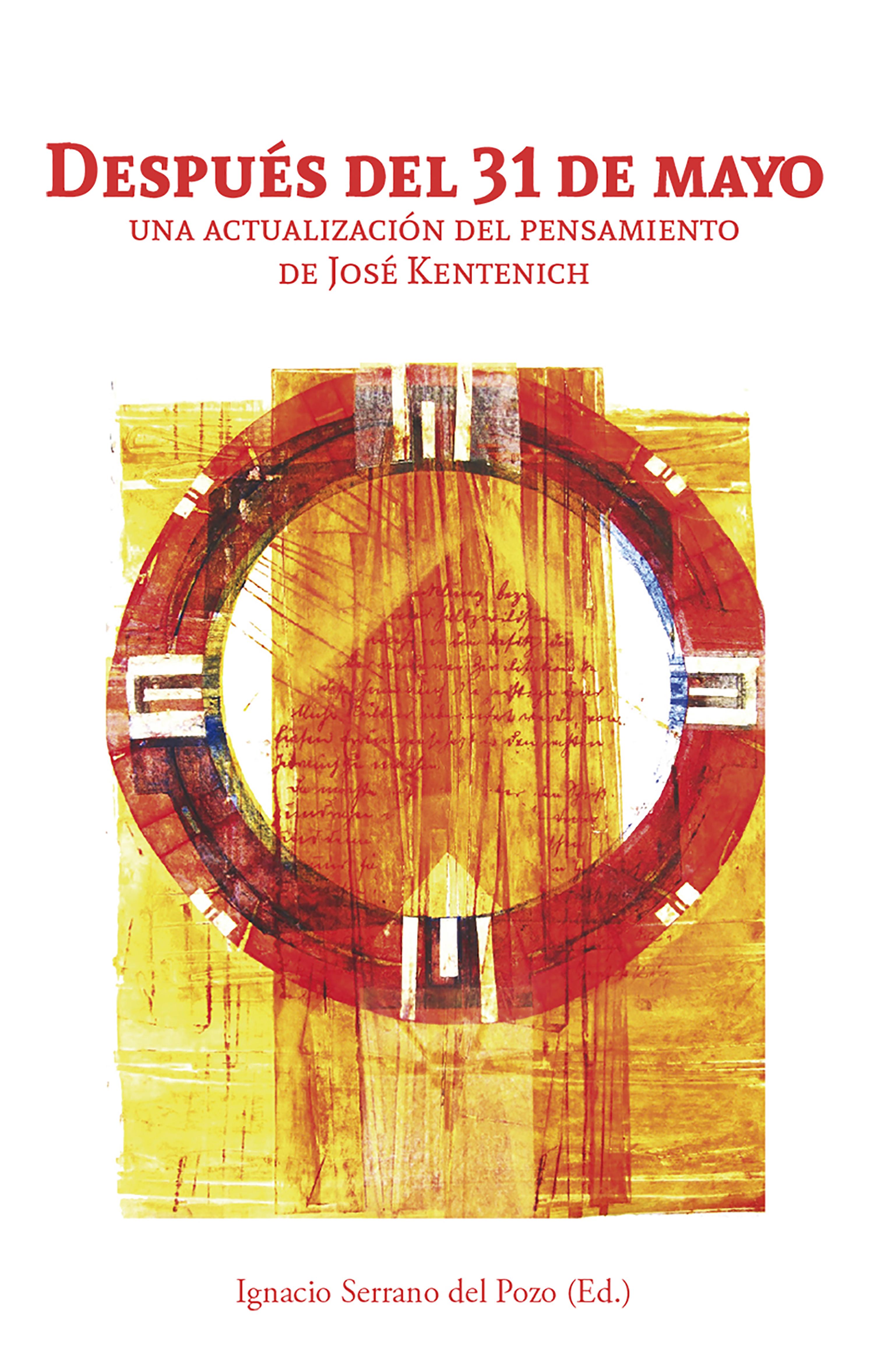 Después del 31 de mayo: Una actualización del pensamiento de José Kentenich