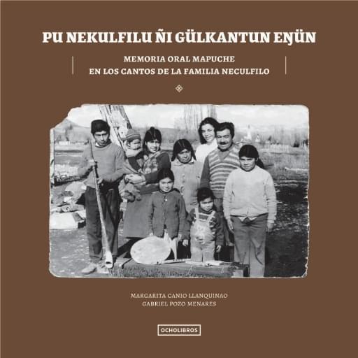 Pu Nekulfilu Memoria oral mapuche