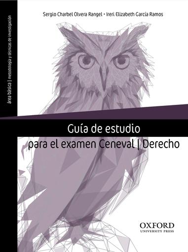 Guía de estudio para el examen Ceneval. Derecho
