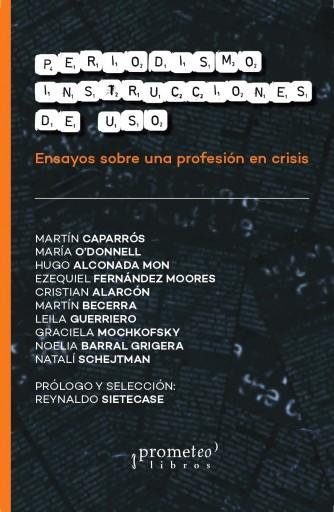 Periodismo: instrucciones de uso SIETECASE, REYNALDO