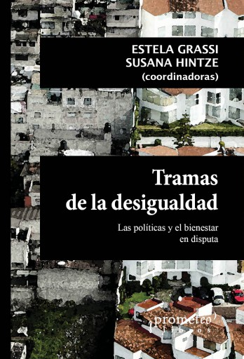 Tramas de la desigualdad HINTZE, SUSANA / GRASSI, ESTELA
