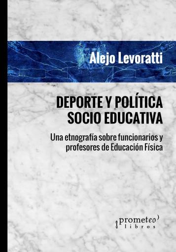 Deporte y política socio-educativa LEVORATTI, ALEJO