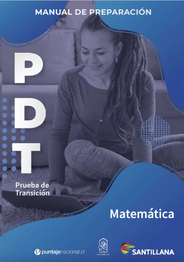 Manuales de preparación Prueba de Transición (PDT). Matemática