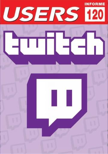 120 Informe USERS Twitch