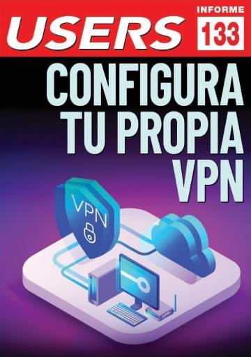 133 Informe USERS Configura tu propia VPN