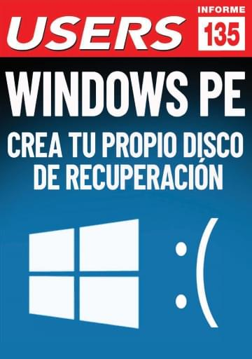 135 Informe USERS Windows PE crea tu propoio disco de recuperación