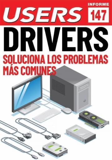 147 Informe USERS Drivers Soluciona los problemas más comunes