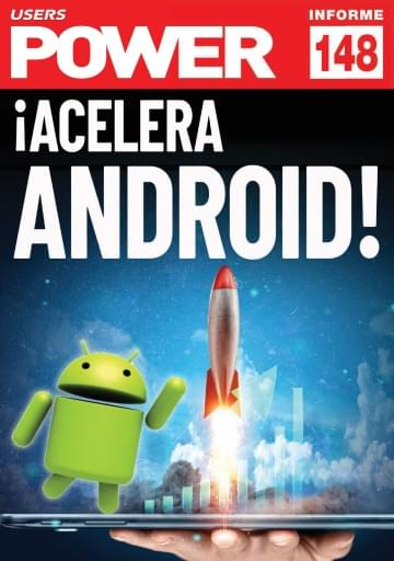 148 Informe USERS ¡Acelera Android!