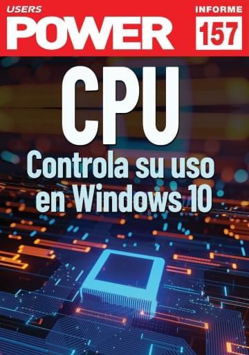 157 Informe USERS CPU Controla su uso en Windows 10