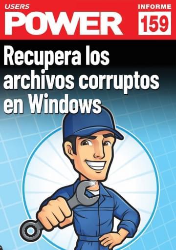 159 Informe USERS Recupera los archivos corruptos en Windows