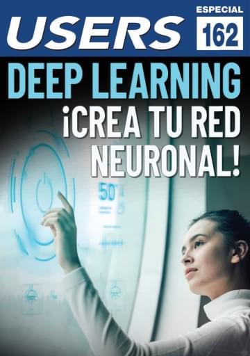 162 Informe USERS Deep Learning ¡Crea tu red neuronal!
