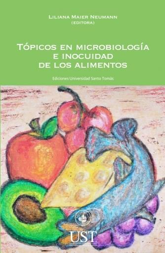 Tópicos en microbiología e inocuidad de los alimentos