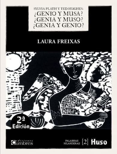 Sylvia Plath y Ted Hughes: ¿genio y musa? ¿genia y muso? ¿genia y genio?