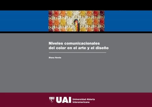 Niveles comunicacionales del color en el arte y el diseño